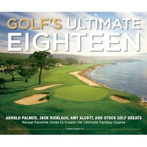 Golfs Ultimate Eighteen Arnold Palmer Jack Nicklaus