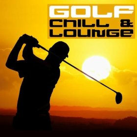 Golf Chill & Lounge Vol.01