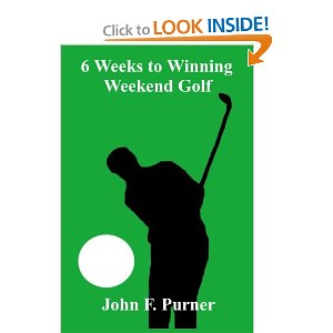 6 Weeks to Winning Weekend Golf