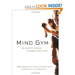 Mind Gym An Athlete's Guide to Inner Excellence
