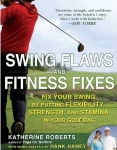 Swing Flaws & Fitness Fixes