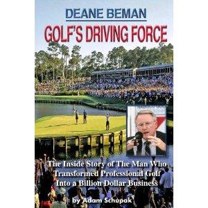 Deane Beman; Golf's Driving Force